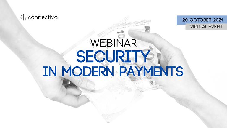 Webinar Series: SECURITY IN MODERN PAYMENTS