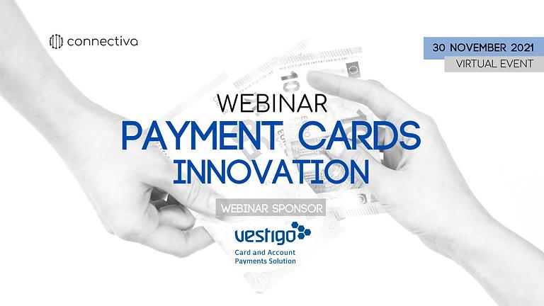 Webinar Series: PAYMENT CARDS INNOVATION