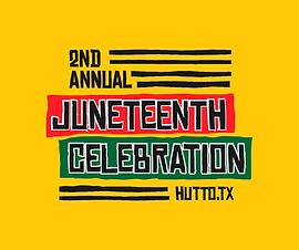 Hutto Juneteenth Celebration