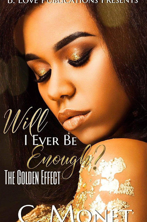 Will I Ever Be Enough? The Golden Effect
