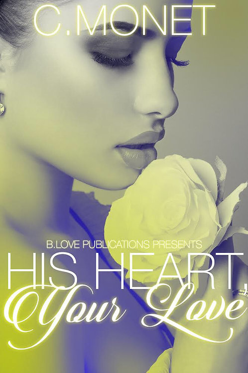 His Heart, Your Love Paperback