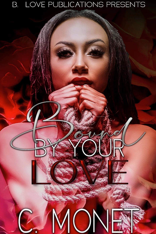 Bound By Your Love