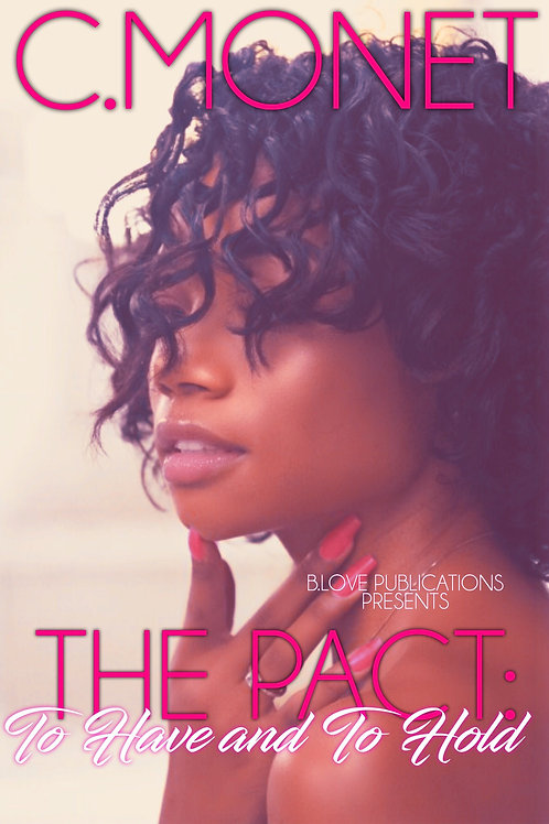 The Pact: To Have and To Hold