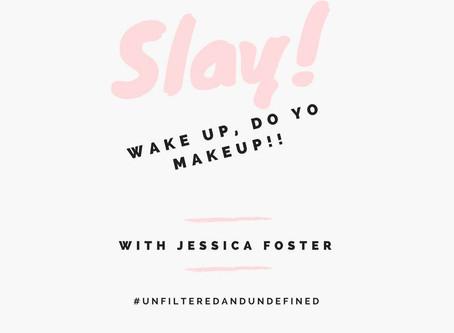 Wake Up! Do Yo Makeup: Go Out  Shining!!!