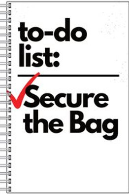 To Do List Secure The Bag Notebook