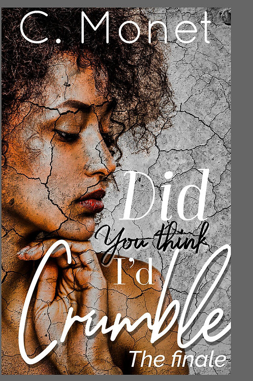 Did you think Id Crumble II Paperback