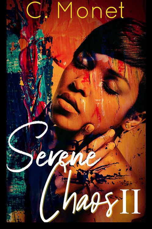 Serene Chaos II Paperback