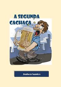 A SEGUNDA CACHAÇA - -[1].jpg