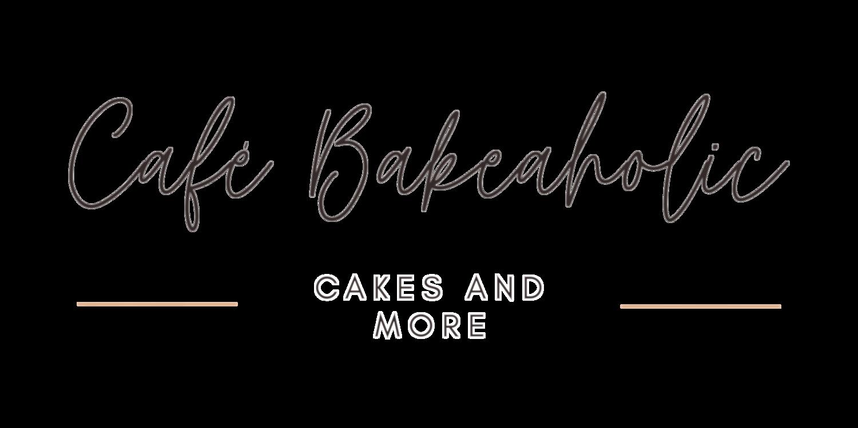 CafeBakeaholic