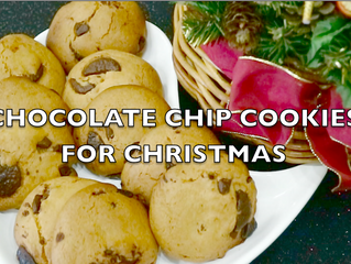 CHOCOLATE CHIP COOKIES FOR CHRISTMAS