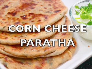 Corn, Capsicum & Cheese Paratha | Easy Healthy Tiffin Box Recipe
