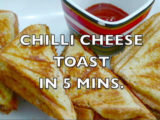 Chilli Cheese Toast in 5 Mins | How to make Perfect Cheese Toast | Quick Breakfast