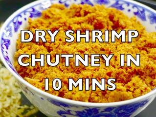 DRY SHRIMP CHUTNEY IN 10 MINS.