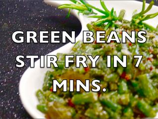 GREEN BEANS STIR FRY IN 7 MINS.