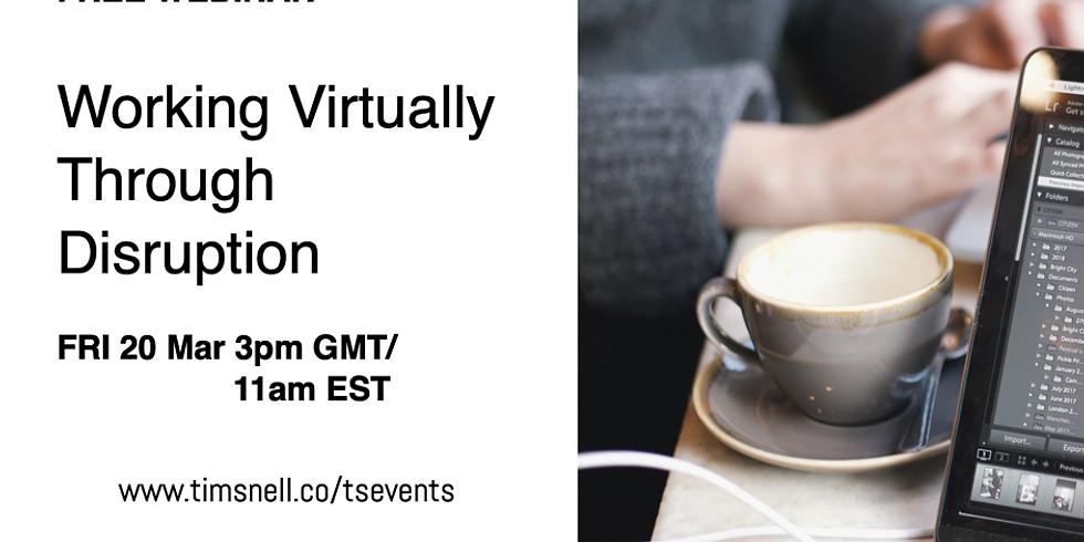 Leading Virtual Teams Through Disruption