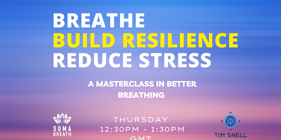 REDUCE STRESS WITH THE BREATH MASTERCLASS