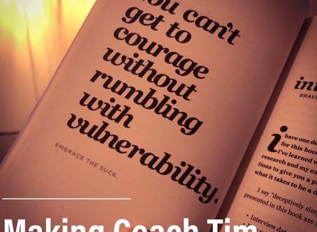 Quest 2019: Making Coach Tim