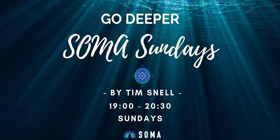 SOMA Sunday Sessions - Go Deeper - 7 June Evening