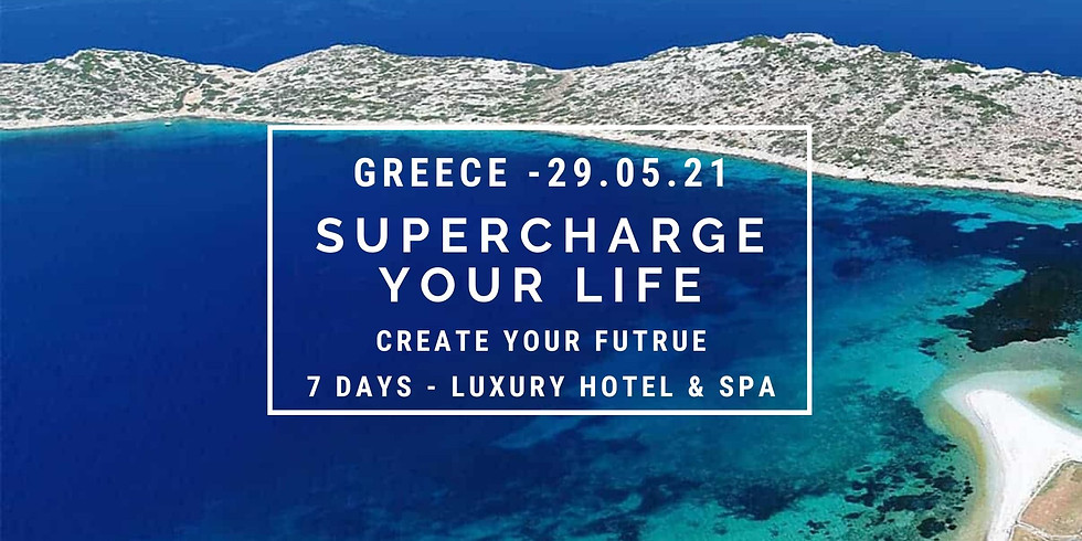 Supercharge Your Life - Greece