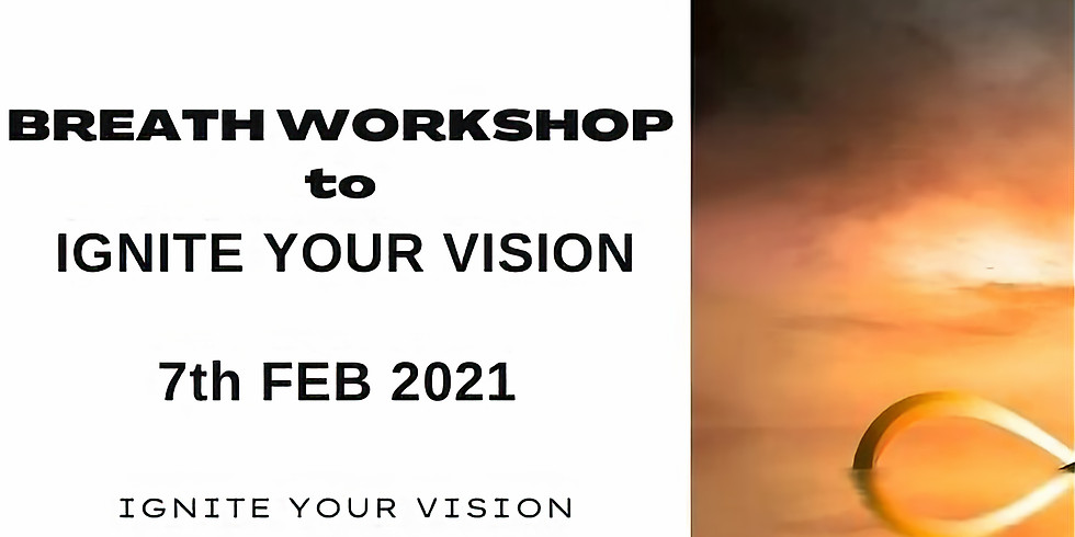 Breath Workshop to Ignite Your Vision