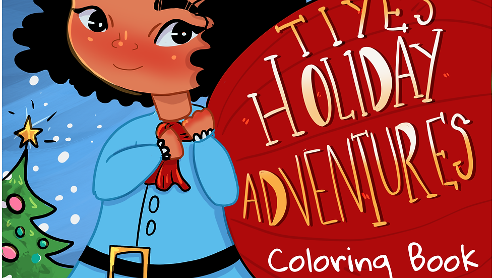 Tiye's Holiday Coloring Book 2018 Edition