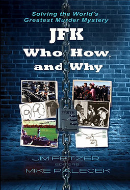 JFK: Who, What and Why
