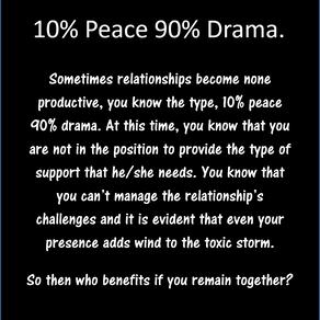 10% Peace 90% Drama.