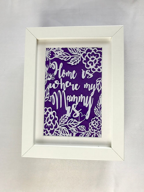 Papercut: Home is where my Mammy is