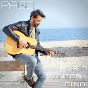PAGO - PARLO ANCORA DI NOI