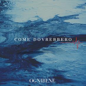 COME DOVREBBERO - OGNIBENE