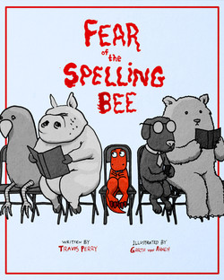 Fear of the Spelling Bee