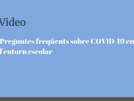Preguntes freqüents sobre la COVID -19 en l'entorn escolar