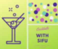 Cocktails with SiFu.jpg