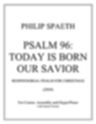 Psalm 96- Today Is Born Our Savior-TITLE