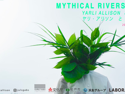 MYTHICAL RIVERS, 2018