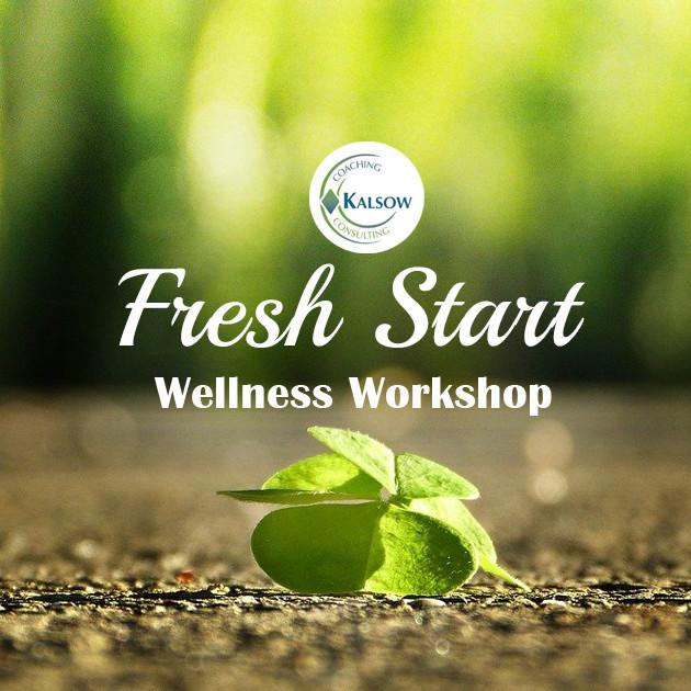 Save the Date! Fresh Start Wellness Workshop