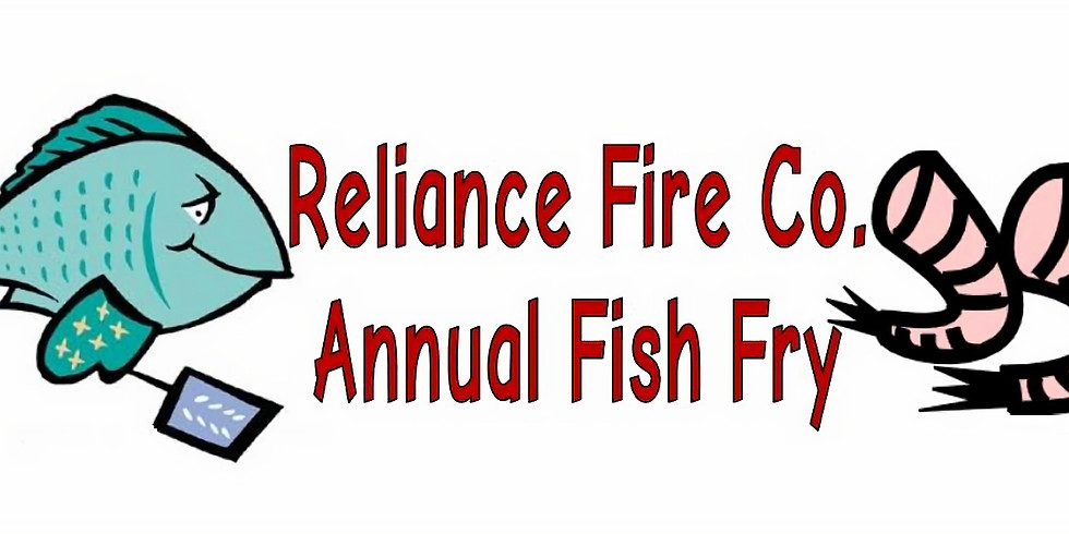 Reliance Fire Co. Fish Fry