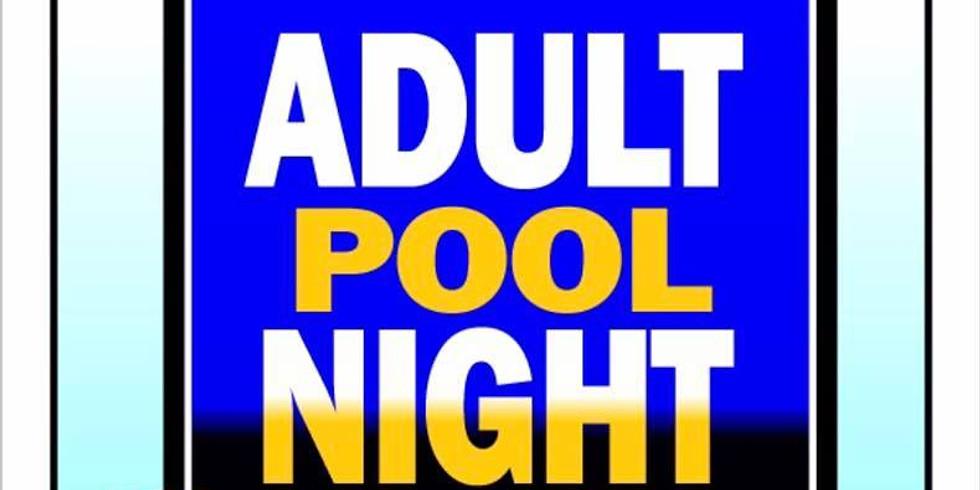 Adult NIght - Ber Vaughn Pool