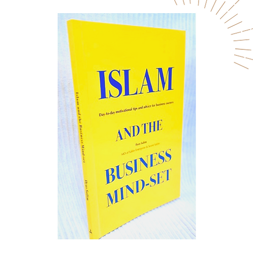 Islam and the Business Mind-Set | Motivational Tips & Advice