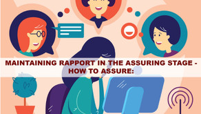DISC - Newsletter #056 MAINTAINING RAPPORT IN THE ASSURING STAGE - HOW TO ASSURE: