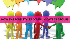 DISC - Newsletter #075 HOW THE FOUR STYLES COMMUNICATE IN GROUPS