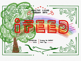 (UTSC x HLA) i-FEED Exhibition Starts Here