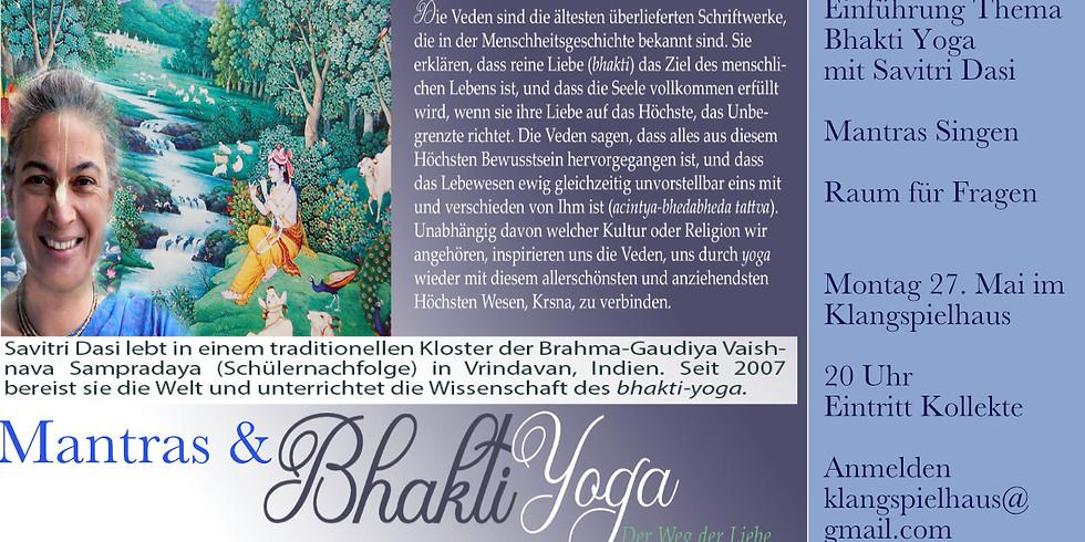 Mantras Singen & Bhakti Yoga