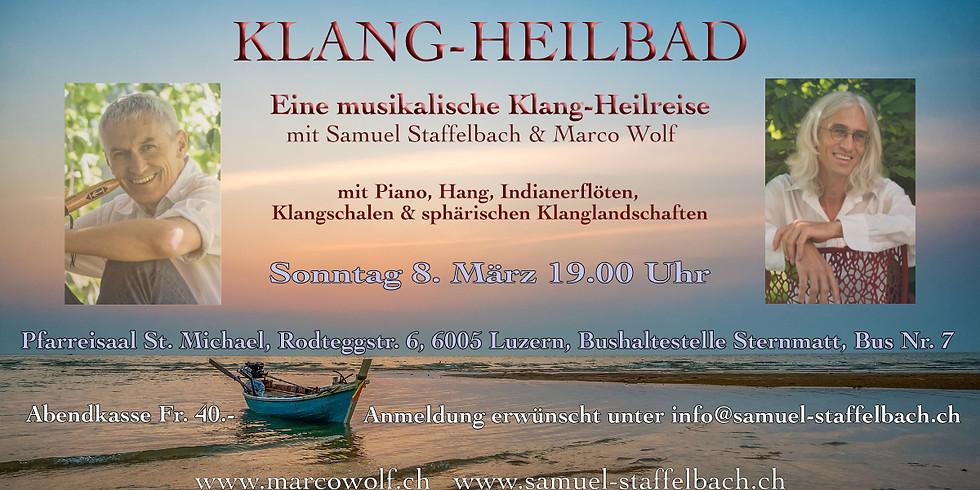 Klang-Heilbad mit Samuel Staffelbach und Marco Wolf