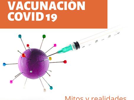Vacuna COVID 19- Mitos y Realidades
