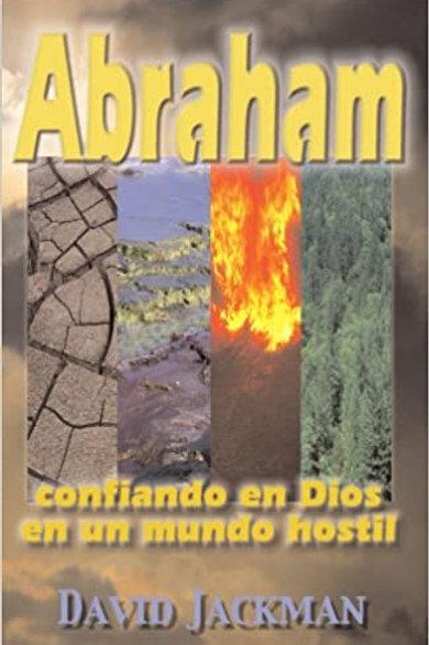 Abraham, confiando en Dios en un mundo hostil