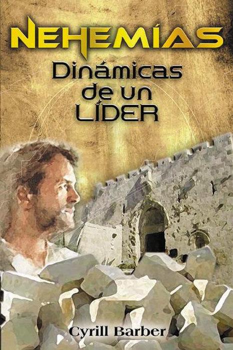 Nehemías dinámica de un líder