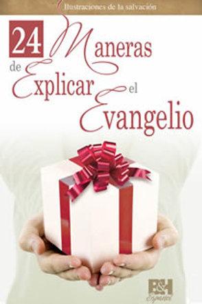24 Maneras de explicar el Evangelio