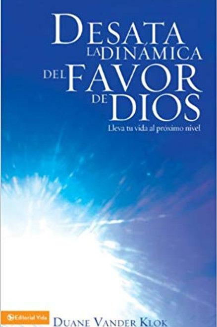 Desata la dinamica del favor de Dios