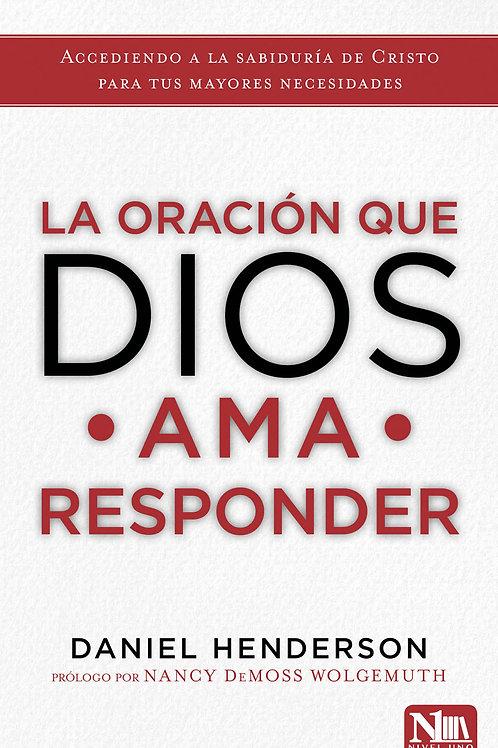 Oración que Dios ama responder,La